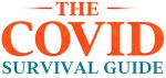 The Covid Survival Guide